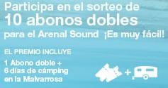 abonos dobles Arenal Sound gratis