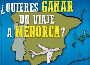 viaje a Menorca gratis y vales de 50 euros