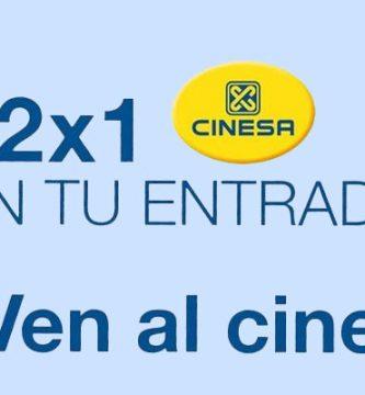 2x1 cinesa entradas de cine