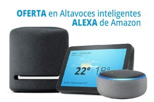 Oferta altavoces Alexa Amazon